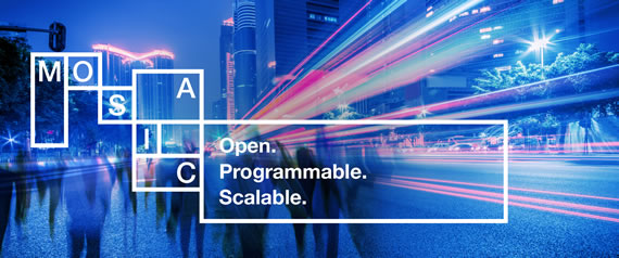 Mosaic - Open. Programmable. Scalable.